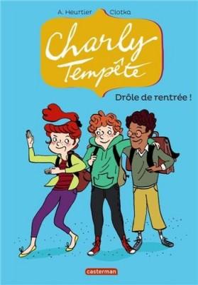 """Afficher """"Charly Tempête n° 2 Drôle de rentrée !"""""""