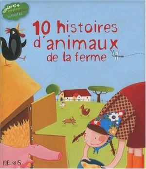 """Afficher """"10 histoires d'animaux de la ferme"""""""