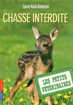 """Afficher """"Les petits vétérinaires n° 8 Chasse interdite"""""""