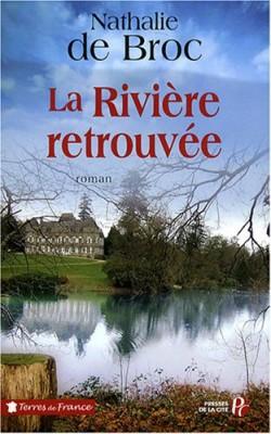 """Afficher """"Loin de la rivière n° 02 La Rivière retrouvée"""""""