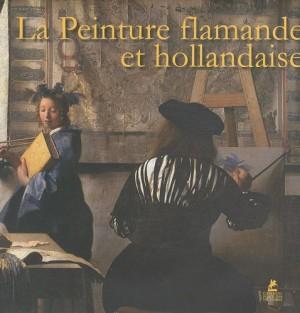 """Afficher """"La Peinture flamande et hollandaise"""""""