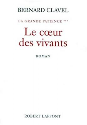 """Afficher """"La grande patience n° 3 Le coeur des vivants"""""""