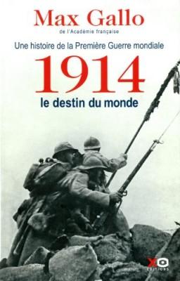 """Afficher """"Une histoire de la Première guerre mondiale n° 1 1914, le destin du monde"""""""
