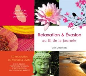 Relaxation et évasion au fil de la journée, Gilles Diederichs
