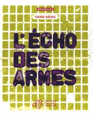 """Afficher """"L'Echo des armes"""""""