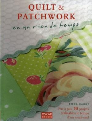 """Afficher """"Quilt & patchwork en un rien de temps"""""""