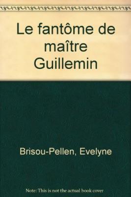 """Afficher """"Le fantôme de maître Guillemin"""""""