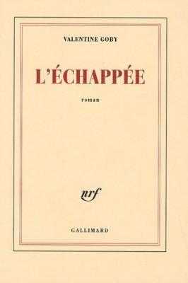 vignette de 'L'échappée (Valentine Goby)'