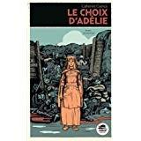 """Afficher """"Le choix d'Adélie"""""""