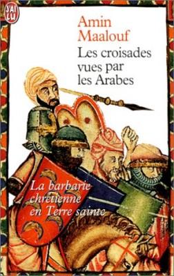 """Afficher """"Les Croisades vues par les Arabes"""""""