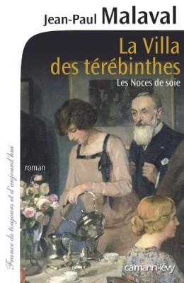 """Afficher """"Les noces de soie n° 2 La villa des térébinthes"""""""