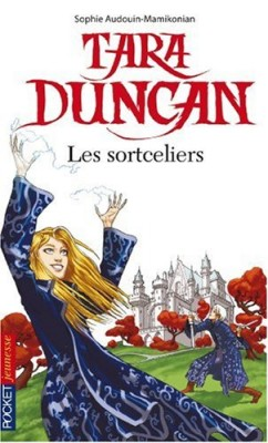 "Afficher ""Tara Duncan n° 1 Sortceliers (Les )"""