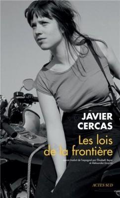 vignette de 'Les Lois de la frontière (Javier CERCAS)'