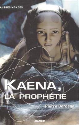 """Afficher """"Kaena, la prophétie"""""""