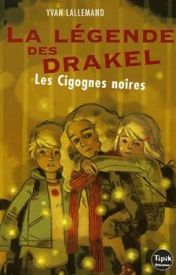 """Afficher """"La légende des Drakel n° 2 Les cigognes noires"""""""