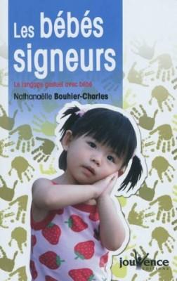 vignette de 'bébés signeurs (Les) (Nathanaëlle Bouhier-Charles)'