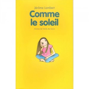 """Afficher """"Comme le soleil"""""""