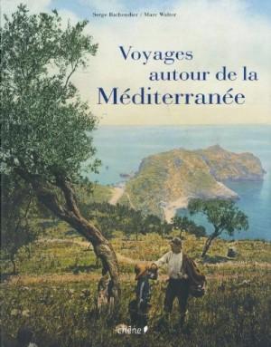 """Afficher """"Voyages autour de la Méditerranée"""""""