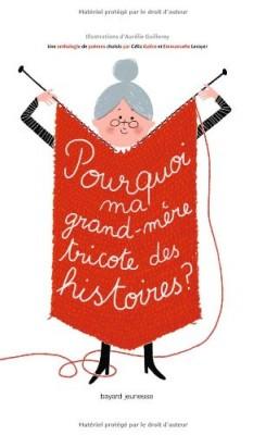 """Afficher """"Pourquoi ma grand-mère tricote des histoires ?"""""""