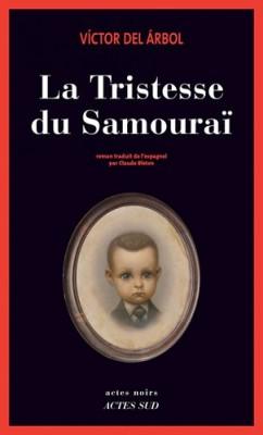 "Afficher ""La tristesse du samouraï"""
