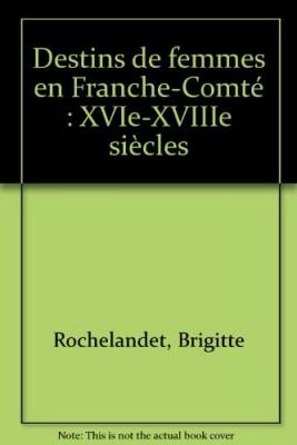 """Afficher """"Destins de femmes en Franche-Comté"""""""