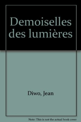 """Afficher """"Demoiselles des Lumières"""""""