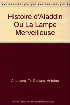 """Afficher """"Histoire d'Aladdin ou La lampe merveilleuse"""""""