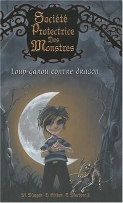 """Afficher """"Société protectrice des monstres n° 1 Loup-garou contre dragon"""""""