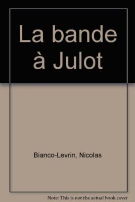 """Afficher """"Bande à Julot (La)"""""""