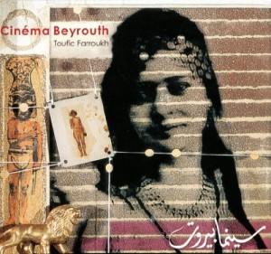 """Afficher """"Cinéma Beyrouth"""""""