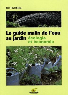 """Afficher """"Le guide malin de l'eau au jardin"""""""