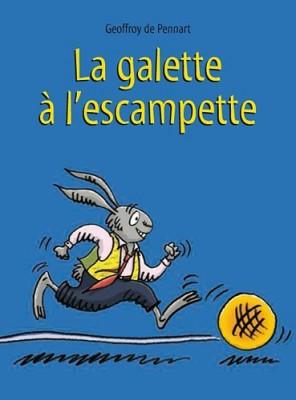 """Afficher """"Galette à l'escampette (La)"""""""