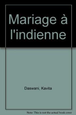 "Afficher ""Mariage à l'indienne"""