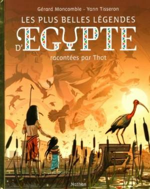 """Afficher """"Les plus belles légendes d'Égypte racontées par Thot..."""""""