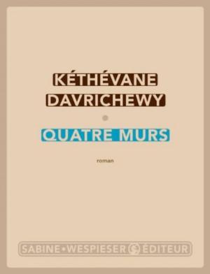 vignette de 'Quatre murs (Kéthévane Davrichewy)'