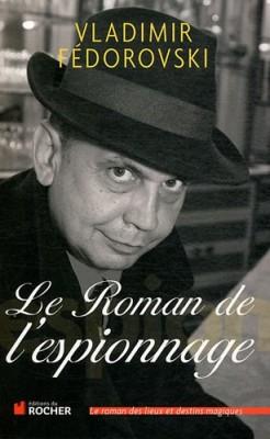 """Afficher """"Le roman de l'espionnage"""""""