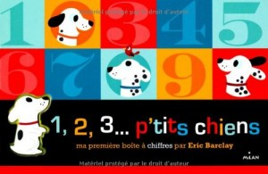"Afficher ""1, 2, 3... p'tits chiens"""