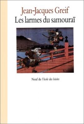 "Afficher ""Les larmes du samourai"""