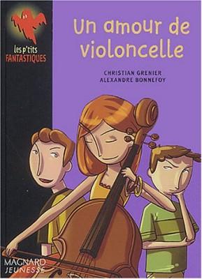 """Afficher """"Un amour de violoncelle"""""""