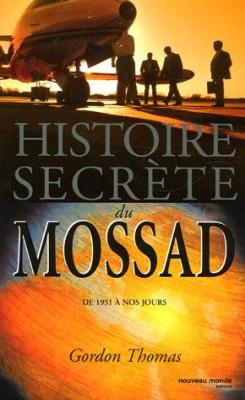 """Afficher """"Histoire secrète du Mossad"""""""