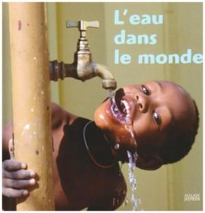 """Afficher """"L'eau dans le monde"""""""
