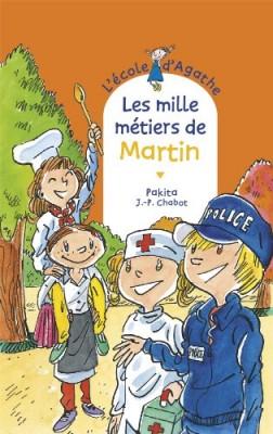 """Afficher """"L'Ecole d'Agathe n° 71 Les mille métiers de Martin"""""""