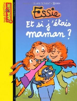 """Afficher """"Essie Et si j'étais maman ?"""""""