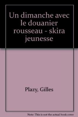 """Afficher """"Un Dimanche avec... Le Douanier Rousseau"""""""