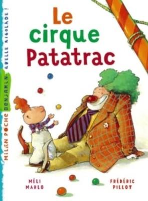 "Afficher ""Le cirque Patatrac"""
