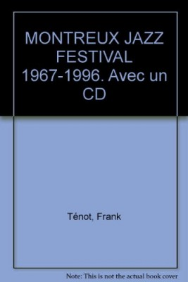 "Afficher ""Montreux jazz festival 1967-1996"""