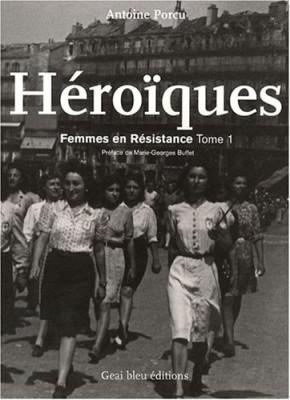 """Afficher """"Héroïques : femmes en résistance : 1"""""""