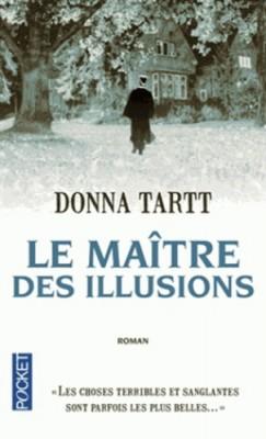 vignette de 'Le maitre des illusions (Donna Tartt)'