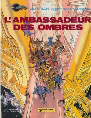 "Afficher ""Valérian agent spatio-temporel n° 6 L'Ambassadeur des ombres"""