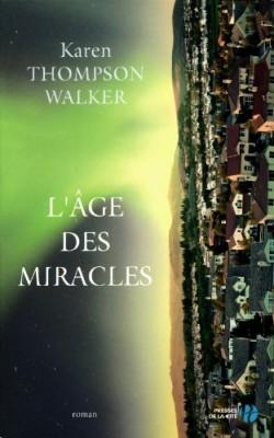 """Afficher """"L'âge des miracles"""""""
